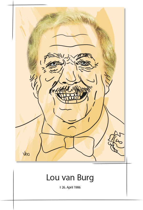 Lou van Burg - † 26. April 1986