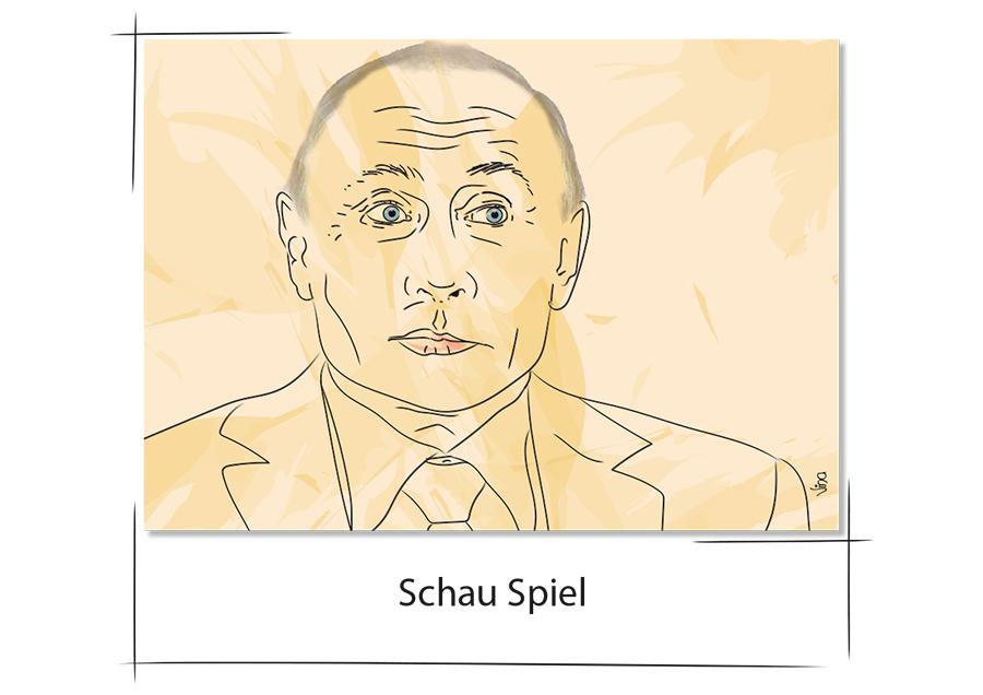 Putin Schauspiel